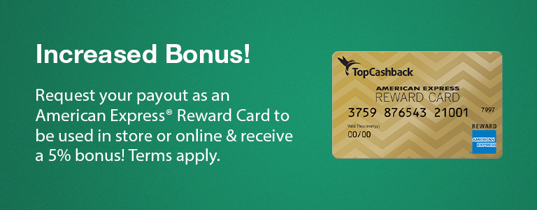 5% Payout Bonus on American Express® Reward Cards