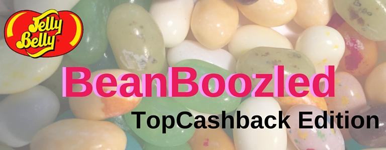 /images/blog/BeanBoozledTopCashbackEdition.jpg