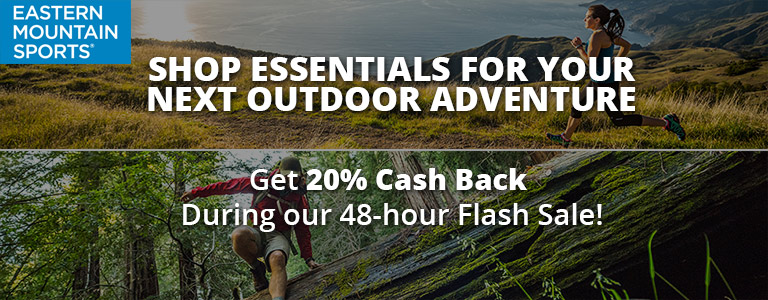 Eastern Mountain Sports Mega Cash Back Sale!